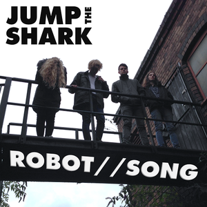 Jump the Shark  - Robot Song