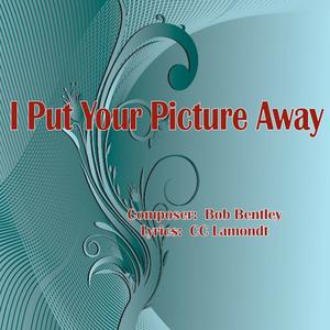 Bob Bentley - I Put Your Picture Away