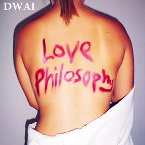 DWAI - Love Philosophy (feat. Mel Hudson)