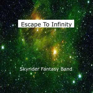SkyriderFantasyBand - Escape to Infinity