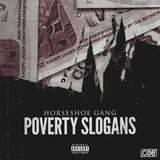 Horseshoe Gang - Poverty Slogans (radio edit produced by Jonathan Elkaer & DJ E.D.D.E.H.)