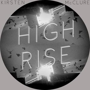 Kirsten McClure - High Rise