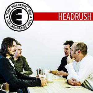 The Magic Es - Headrush