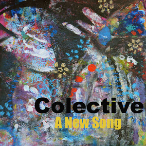 Colective - A New Song