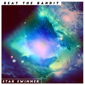 Beat The Bandit - Star Swimmer
