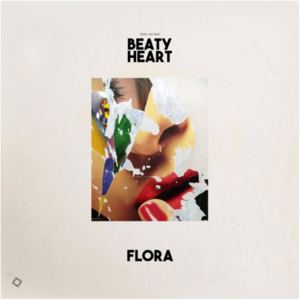 Beaty Heart - Flora (Radio Edit)