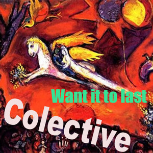 Colective - Want it to last