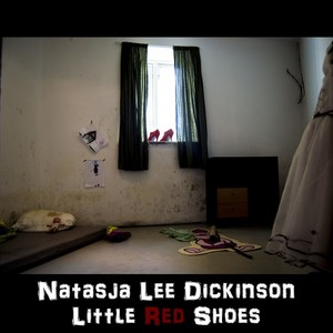 Natasja Lee Dickinson - Little red shoes