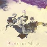 Circumnavigate - Breathe Slow