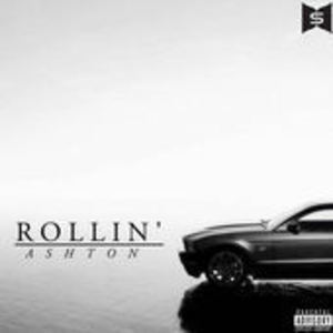 ashton beaudry - Rollin '