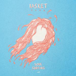 Kasket Club - Soul Surfing