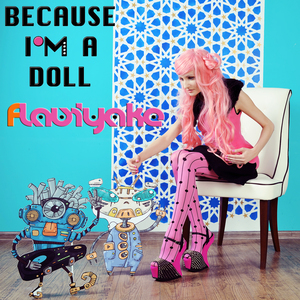 Flaviyake - Because I'm a Doll