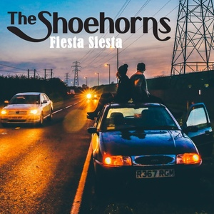 The Shoehorns - Fiesta Siesta