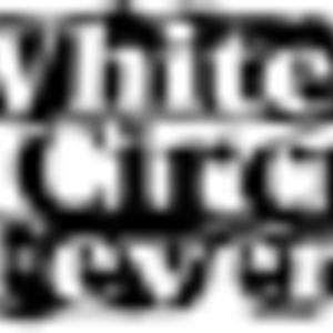White Circus Fever - White Circus Fever