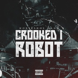 Horseshoe Gang - Crooked I Robot (radio edit produced by Jonathan Elkaer)