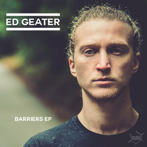 Ed Geater - Don't Think (Single Mix)