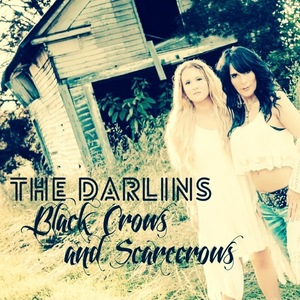 The Darlins - Black Crows and Scarecrows