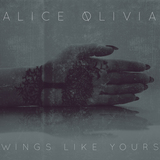 Alice Olivia  - Wings Like Yours