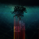 All The People - Falling