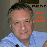 Farley D - We're All Alone