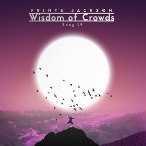 Prints Jackson - Wisdom of Crowds