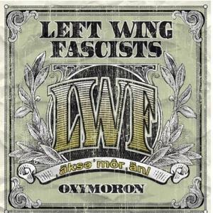 Left Wing Fascists - Sweet Virginia Breeze