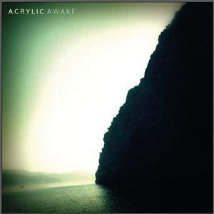 ACRYLIC - Awake