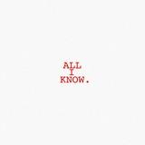 Noah Kittinger (fka Bedroom) - All I Know