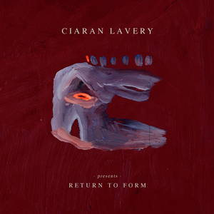 Ciaran Lavery - Return To Form