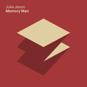 Juke Jaxon - Memory Man