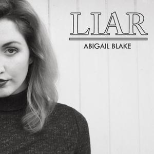 Abigail Blake - Liar
