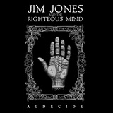 Jim Jones and the Righteous Mind - Aldecide