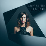 Lera Lynn - Shape Shifter