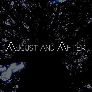August and After - Set Sail