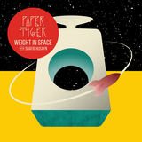 Paper Tiger - Weight In Space (with Shafiq Husayn) (Radio Edit)