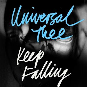 Universal Thee - Keep Falling