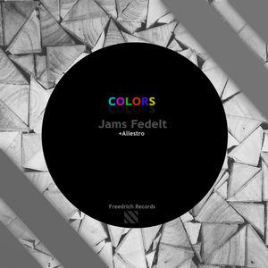 Jams Fedelt - Jams Fedelt & Allestro - Colors (Original Mix)