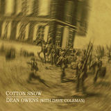Dean Owens - Cotton Snow (recorded with Dave Coleman)