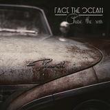 Face The Ocean