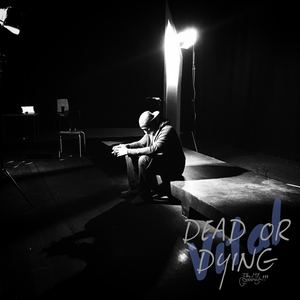 VITAL - Dead Or Dying