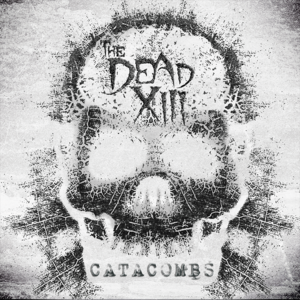 The Dead XIII