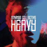 Strange Collective - Heavy