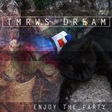 Tmrws Dream - Enjoy The Party