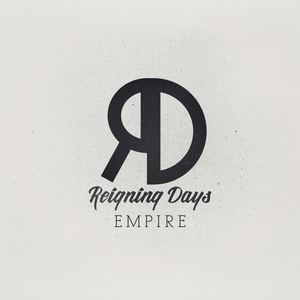 Reigning days - Empire