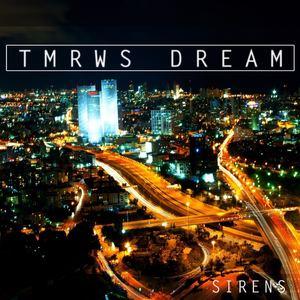Tmrws Dream - Sirens