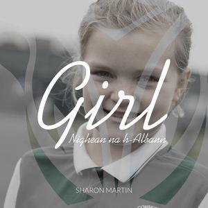Sharon Martin - Girl (Daughter of Scotland)