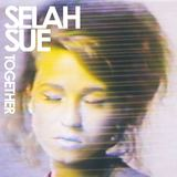 Selah Sue  - Together (Ft. Childish Gambino)