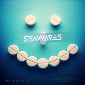 SEAWAVES - My Ecstasy