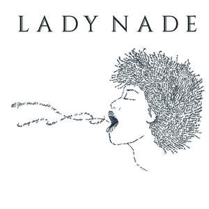 Lady Nade - Mind's Made Up
