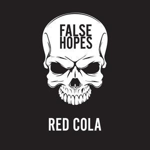 False Hopes - Red Cola